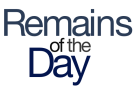 Remains of the Day: Don't panic